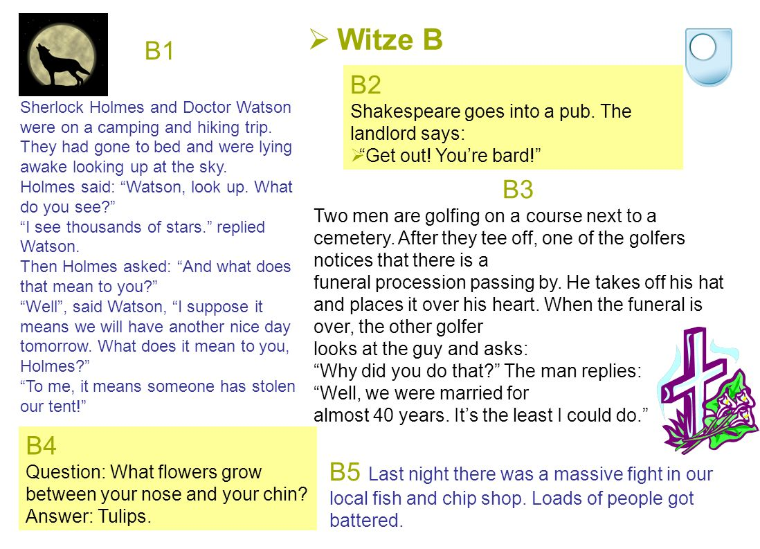  Witze B B1 Sherlock Holmes and Doctor Watson were on a camping and hiking trip.