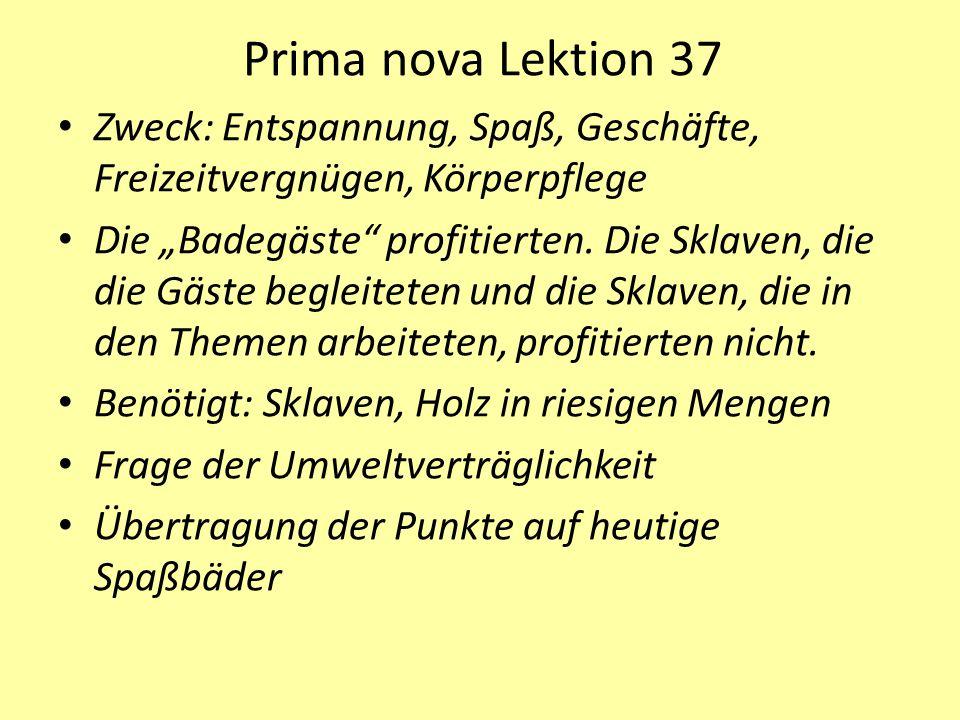"""Prima nova Lektion 37 Zweck: Entspannung, Spaß, Geschäfte, Freizeitvergnügen, Körperpflege Die """"Badegäste profitierten."""