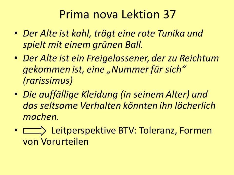 Prima nova Lektion 37 Der Alte ist kahl, trägt eine rote Tunika und spielt mit einem grünen Ball.