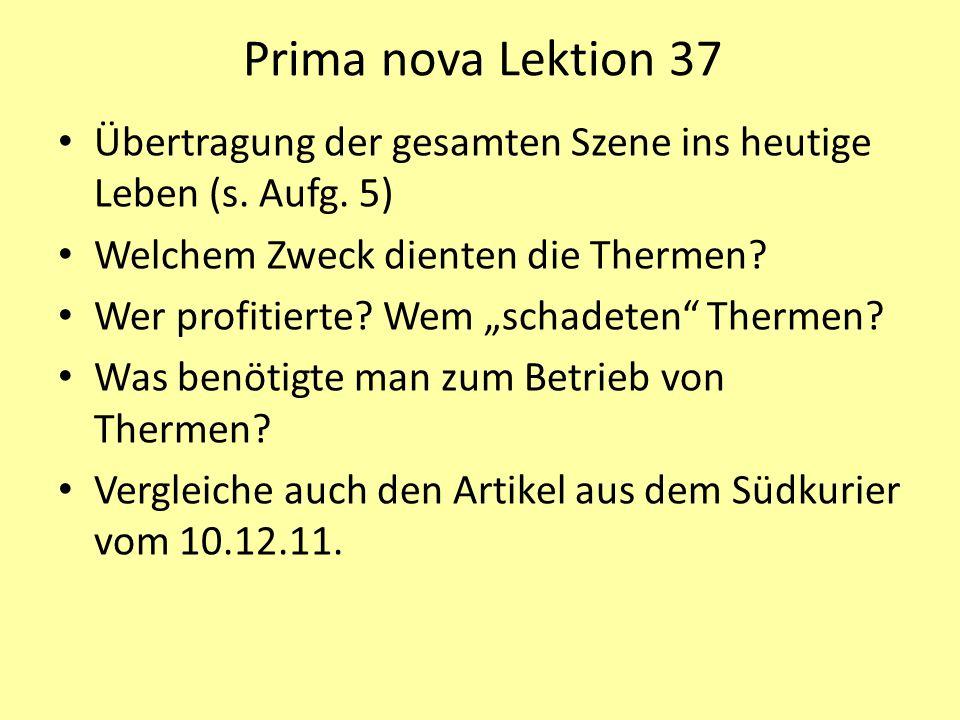 Prima nova Lektion 37 Übertragung der gesamten Szene ins heutige Leben (s.