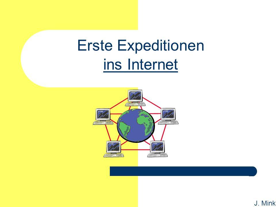 J. Mink Erste Expeditionen ins Internet