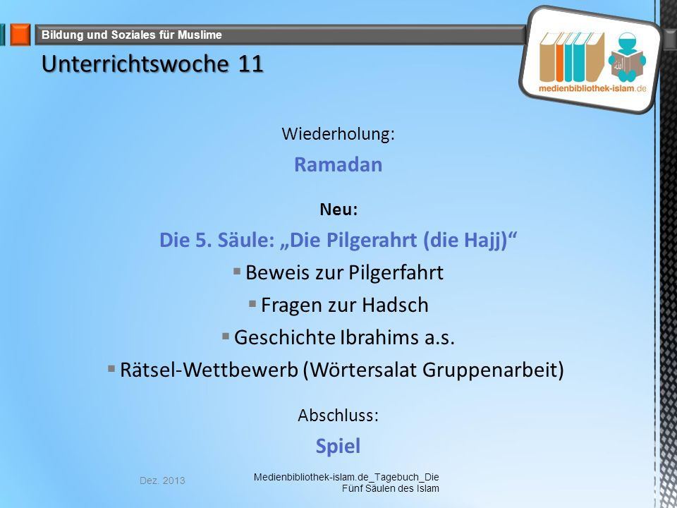 Bildung und Soziales für Muslime Wiederholung: Ramadan Neu: Die 5.