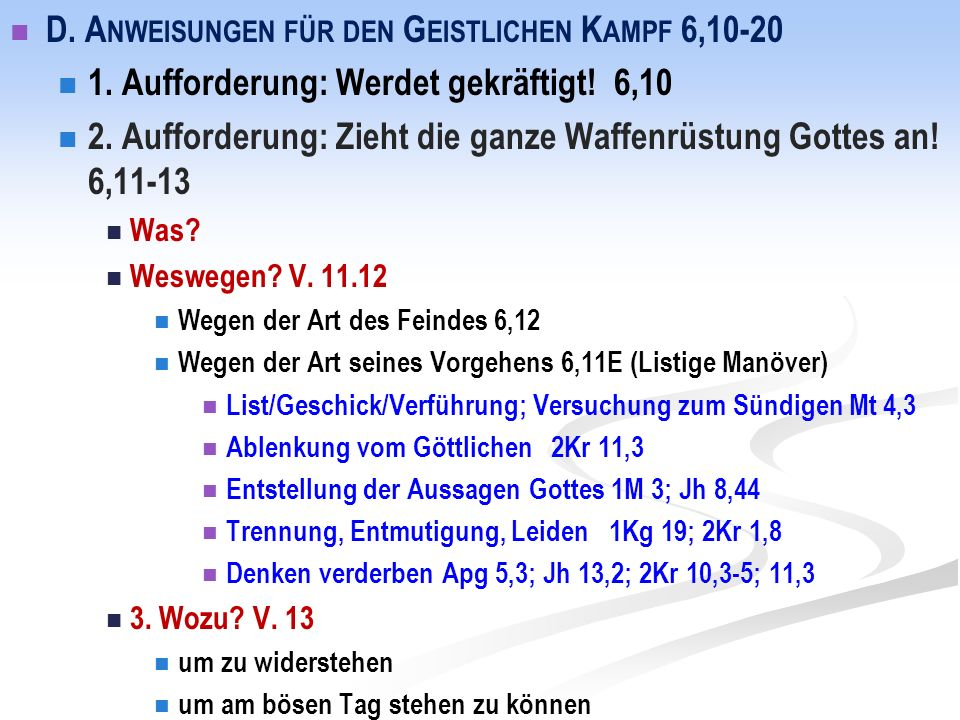 D. A NWEISUNGEN FÜR DEN G EISTLICHEN K AMPF 6,10-20 1.