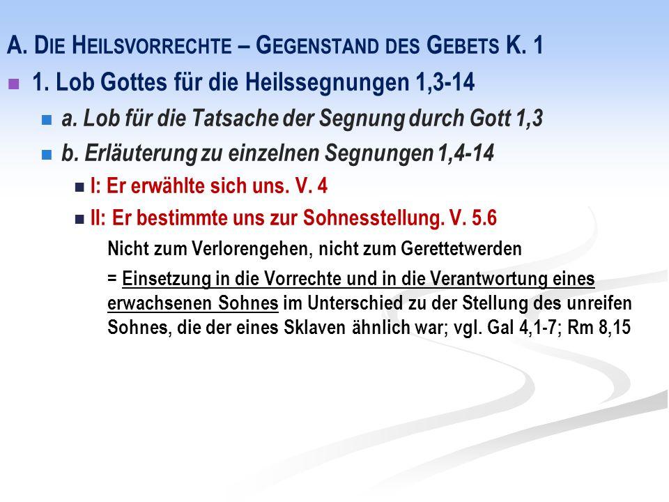 A. D IE H EILSVORRECHTE – G EGENSTAND DES G EBETS K.