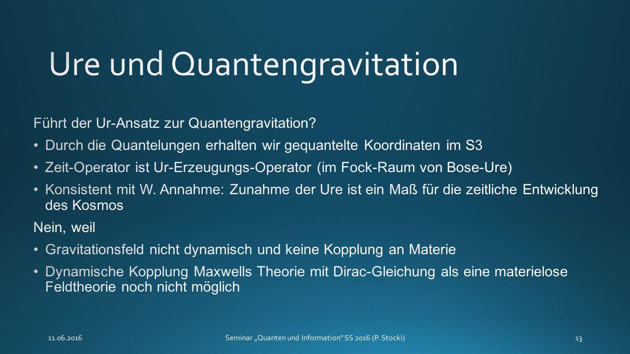 """11.06.2016Seminar """"Quanten und Information SS 2016 (P. Stocki)13"""