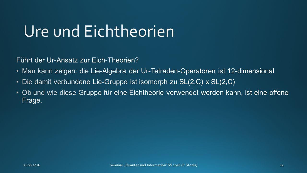 """11.06.2016Seminar """"Quanten und Information SS 2016 (P. Stocki)14"""