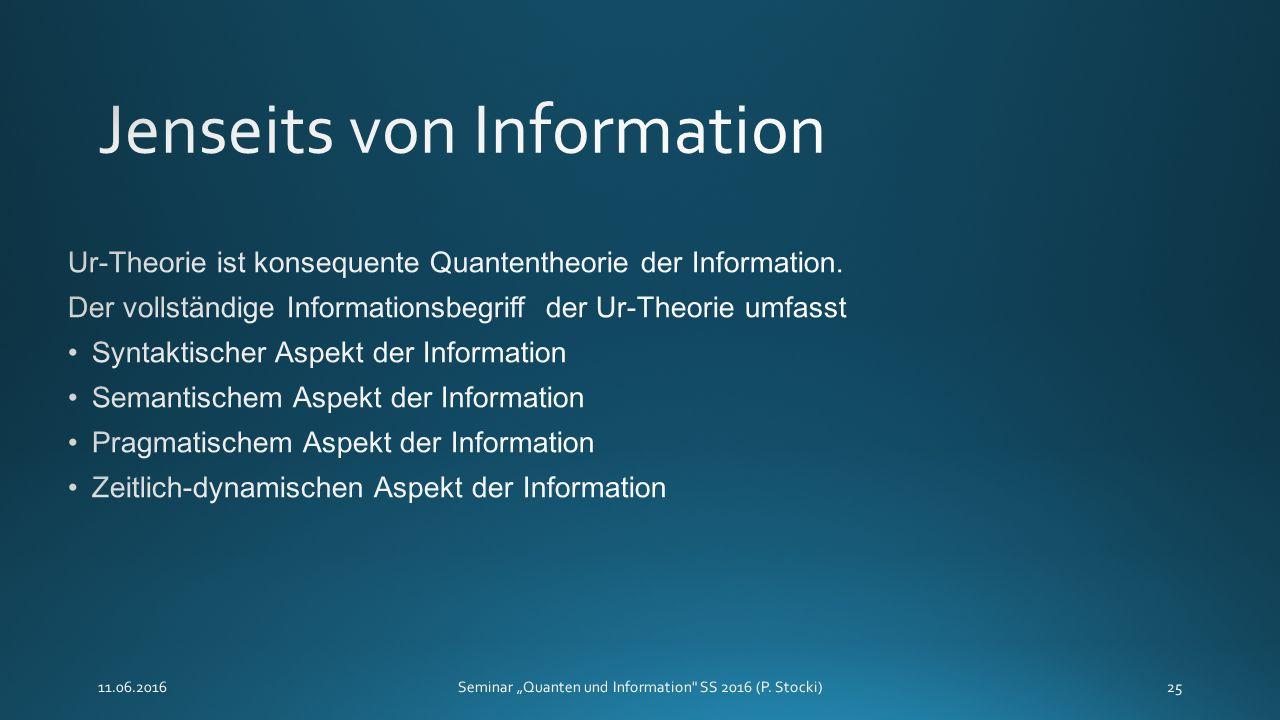 """11.06.2016Seminar """"Quanten und Information SS 2016 (P. Stocki)25"""