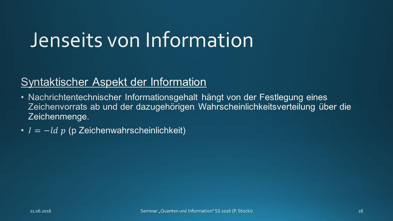 """11.06.2016Seminar """"Quanten und Information SS 2016 (P. Stocki)26"""