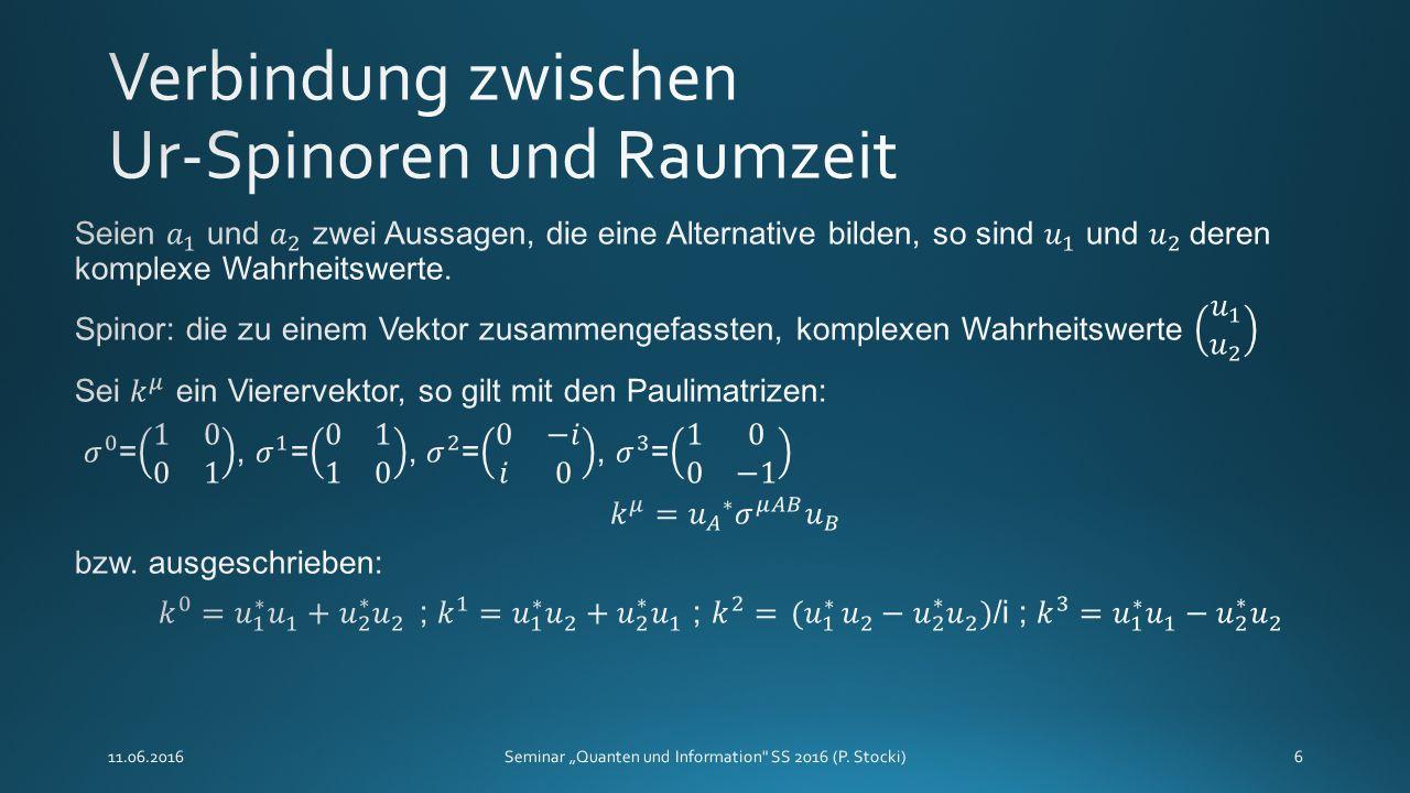 """11.06.2016Seminar """"Quanten und Information SS 2016 (P. Stocki)6"""