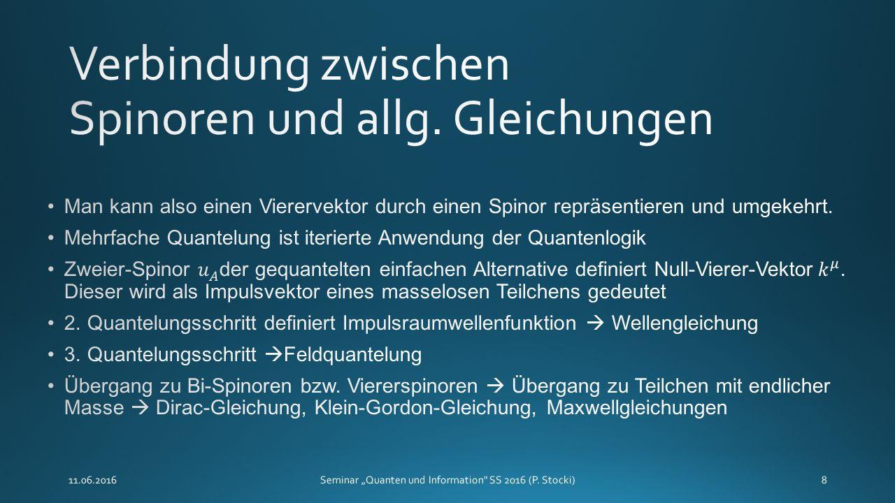 """11.06.2016Seminar """"Quanten und Information SS 2016 (P. Stocki)8"""