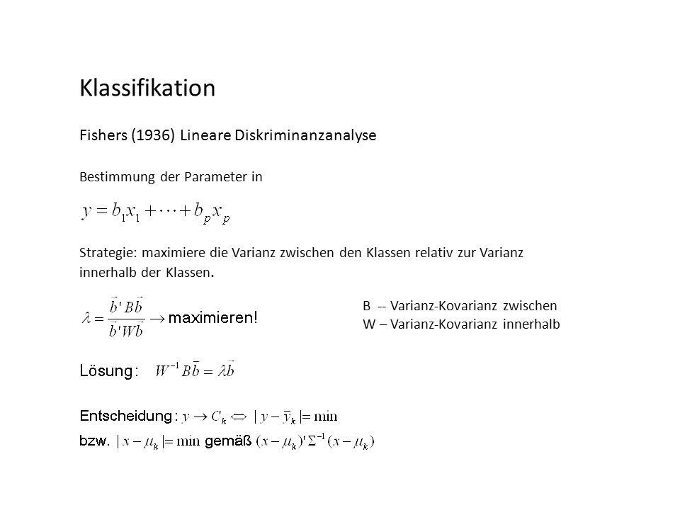 Strategie: maximiere die Varianz zwischen den Klassen relativ zur Varianz innerhalb der Klassen.
