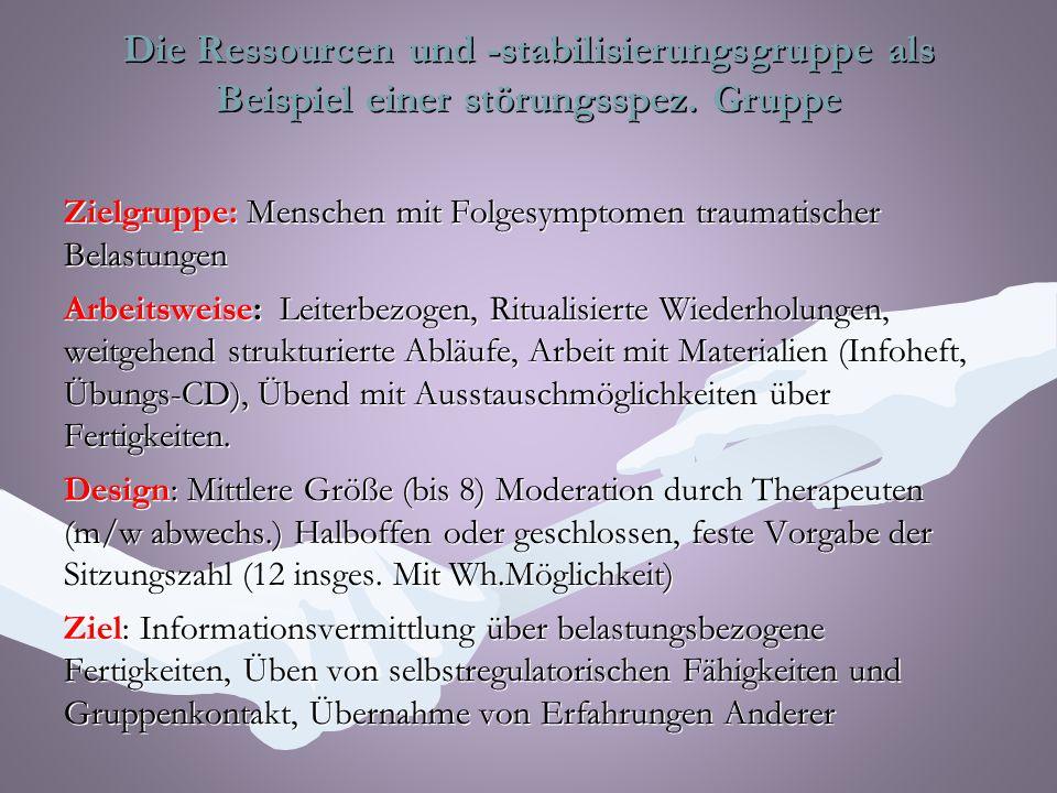 Die Ressourcen und -stabilisierungsgruppe als Beispiel einer störungsspez.