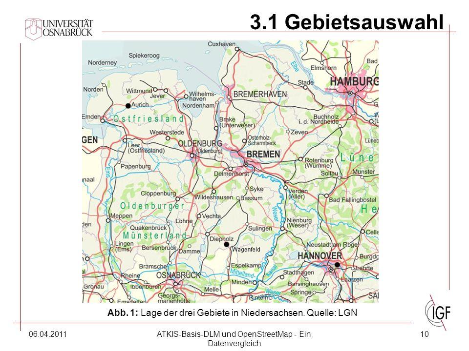 06.04.2011ATKIS-Basis-DLM und OpenStreetMap - Ein Datenvergleich 10 3.1 Gebietsauswahl Abb.