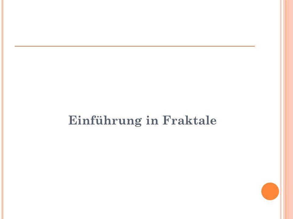Einführung in Fraktale