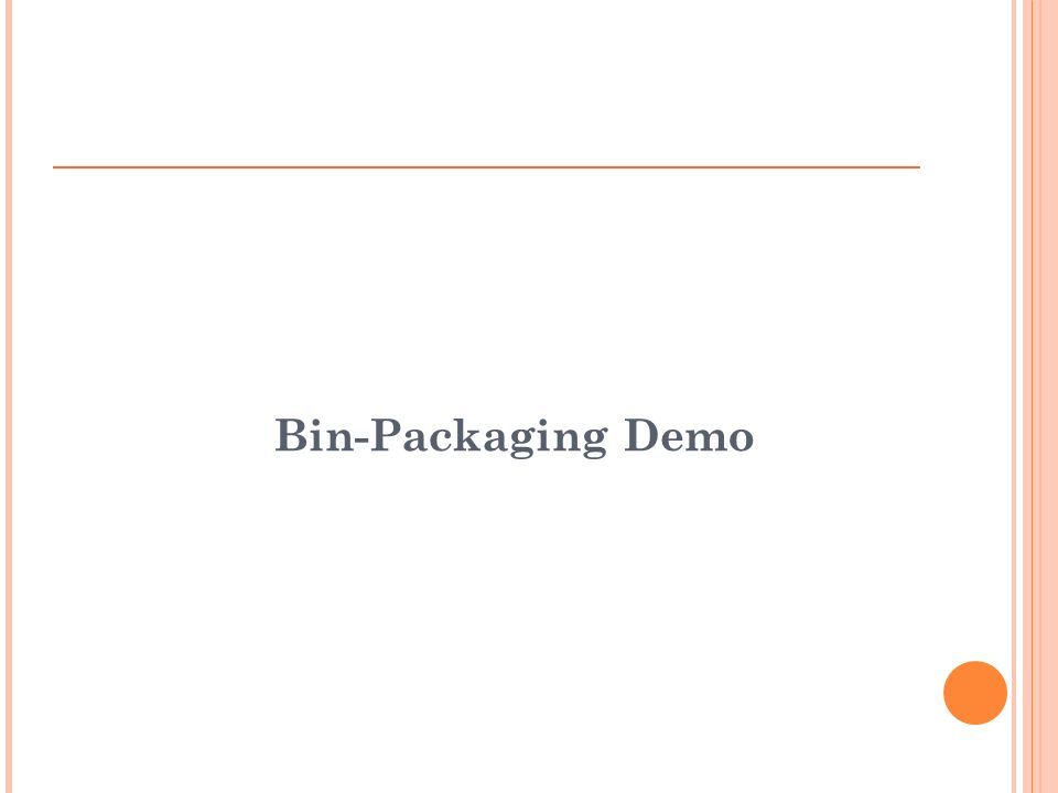 Bin-Packaging Demo