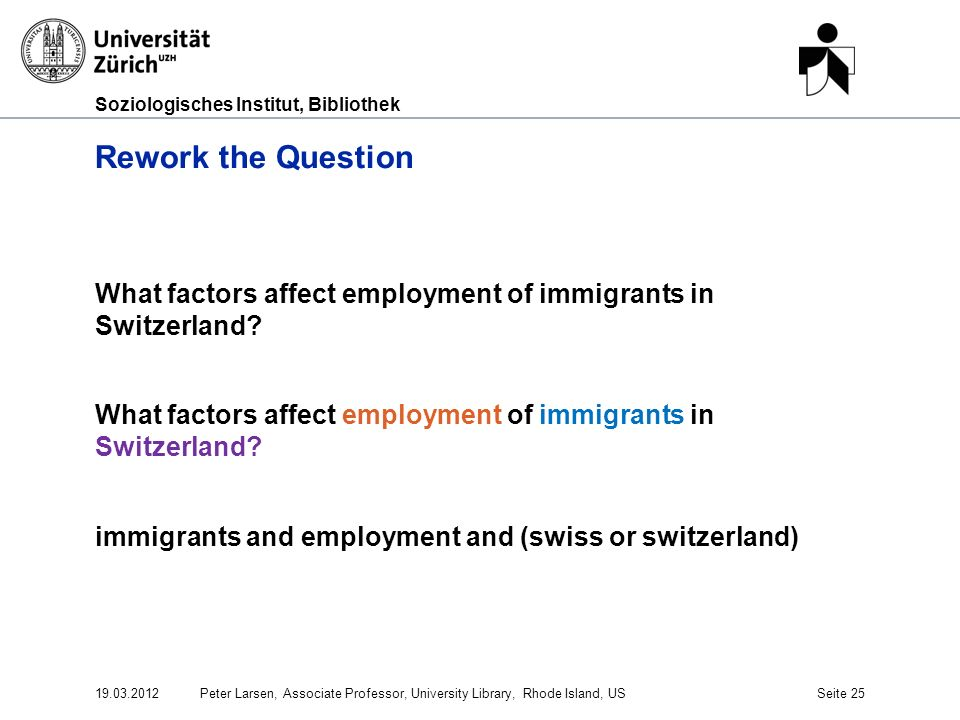 Soziologisches Institut, Bibliothek Rework the Question What factors affect employment of immigrants in Switzerland.