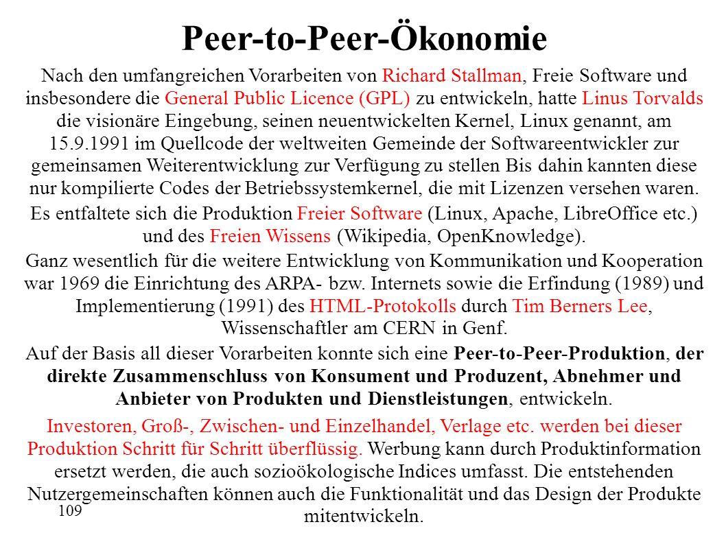 Peer-to-Peer-Ökonomie Nach den umfangreichen Vorarbeiten von Richard Stallman, Freie Software und insbesondere die General Public Licence (GPL) zu entwickeln, hatte Linus Torvalds die visionäre Eingebung, seinen neuentwickelten Kernel, Linux genannt, am 15.9.1991 im Quellcode der weltweiten Gemeinde der Softwareentwickler zur gemeinsamen Weiterentwicklung zur Verfügung zu stellen Bis dahin kannten diese nur kompilierte Codes der Betriebssystemkernel, die mit Lizenzen versehen waren.