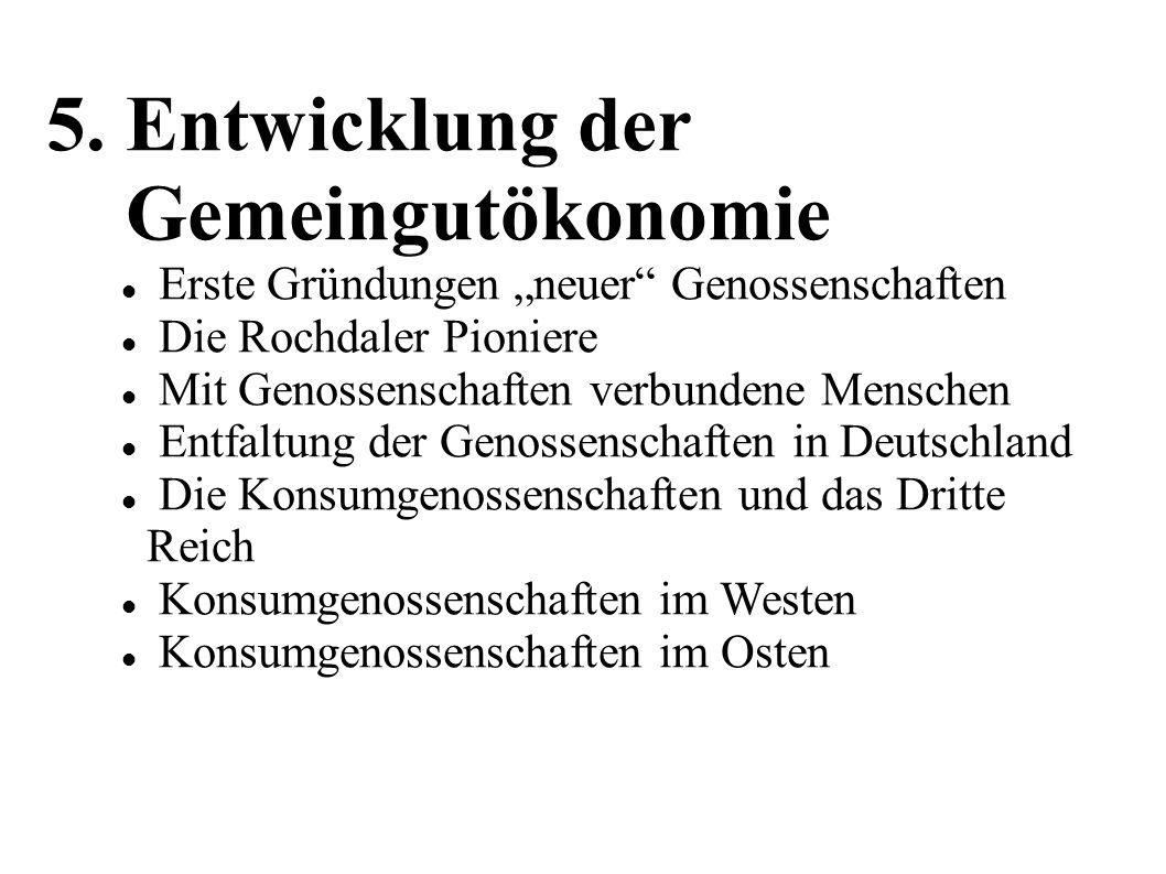 """5. Entwicklung der Gemeingutökonomie Erste Gründungen """"neuer"""" Genossenschaften Die Rochdaler Pioniere Mit Genossenschaften verbundene Menschen Entfalt"""
