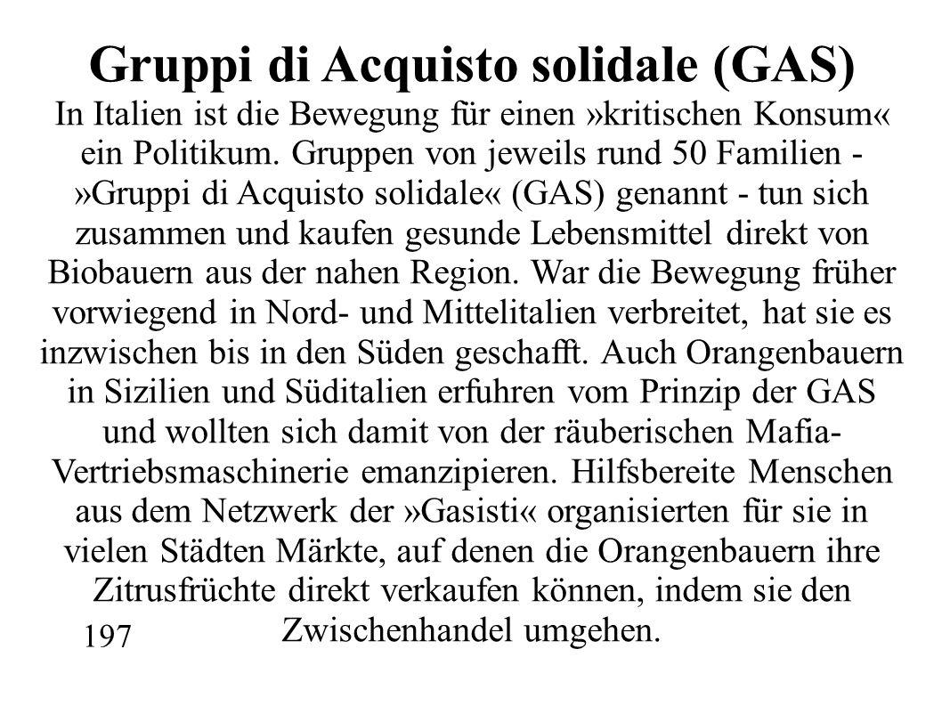 Gruppi di Acquisto solidale (GAS) In Italien ist die Bewegung für einen »kritischen Konsum« ein Politikum.