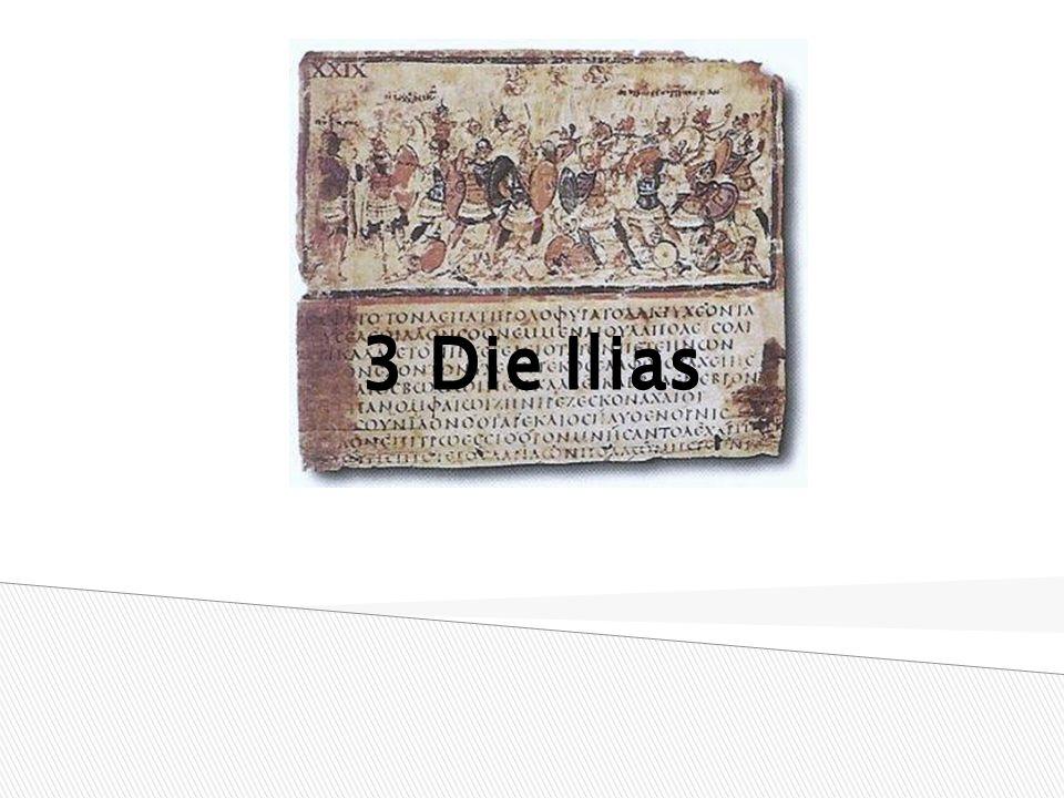 3 Die Ilias