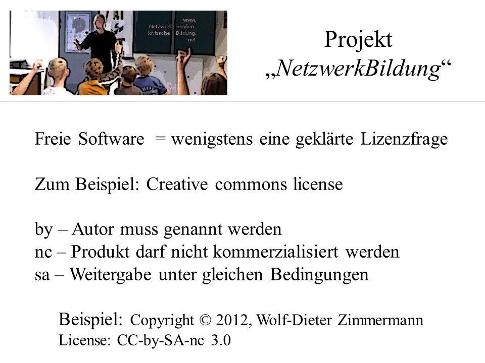 Freie Software = wenigstens eine geklärte Lizenzfrage Zum Beispiel: Creative commons license by – Autor muss genannt werden nc – Produkt darf nicht ko