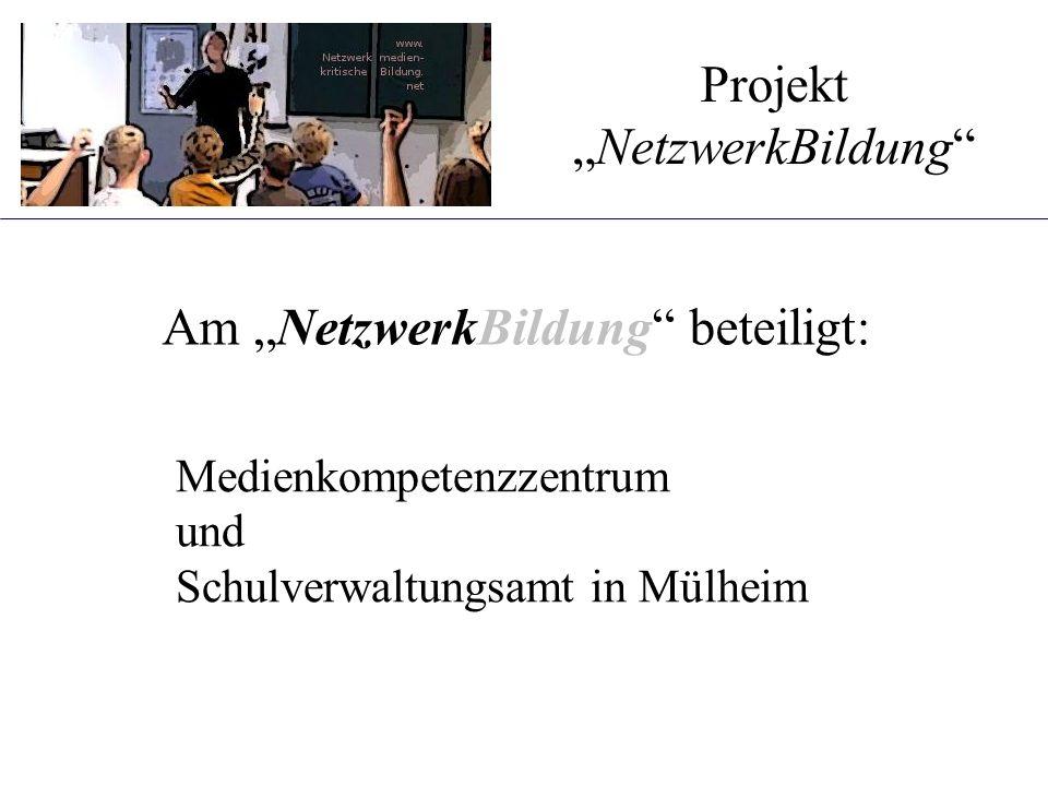 """Am """"NetzwerkBildung beteiligt: Projekt """"NetzwerkBildung Medienkompetenzzentrum und Schulverwaltungsamt in Mülheim"""