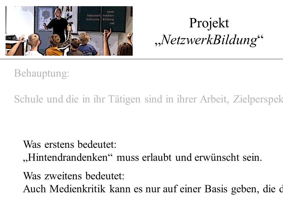 """Projekt """" www.NetzwerkBildung.net Und was bietet das Netzwerk?.."""