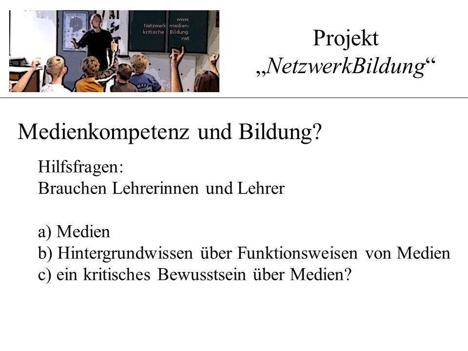 Bildungsaufgaben, medienkritisch Einerseits: Schulung an bestimmten Anwendungen (z.B.