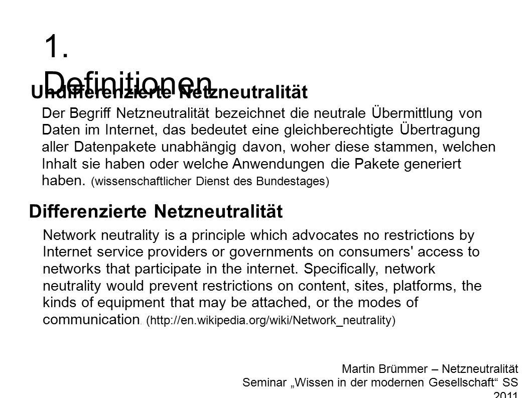"Martin Brümmer – Netzneutralität Seminar ""Wissen in der modernen Gesellschaft SS 2011 1."