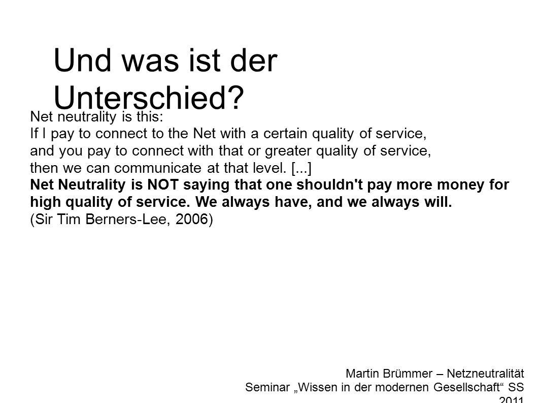 """Martin Brümmer – Netzneutralität Seminar """"Wissen in der modernen Gesellschaft SS 2011 Und was ist der Unterschied."""