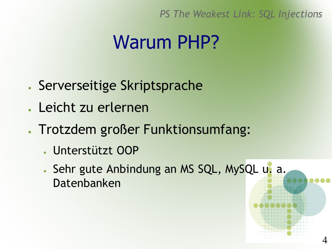 35 PS The Weakest Link: SQL Injections Welche Injections gibt es.