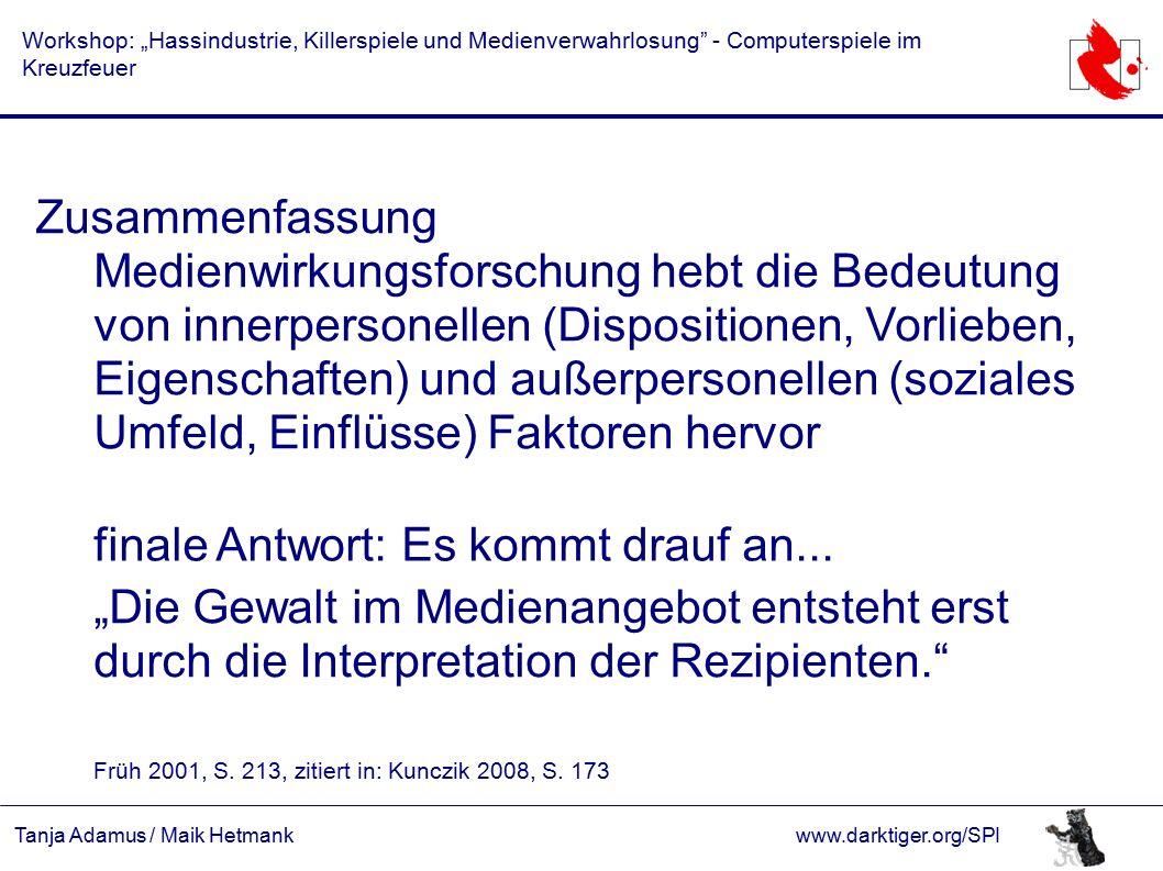"""Tanja Adamus / Maik Hetmankwww.darktiger.org/SPI Workshop: """"Hassindustrie, Killerspiele und Medienverwahrlosung"""" - Computerspiele im Kreuzfeuer Zusamm"""