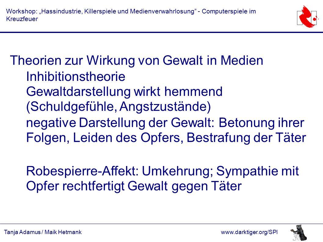 """Tanja Adamus / Maik Hetmankwww.darktiger.org/SPI Workshop: """"Hassindustrie, Killerspiele und Medienverwahrlosung - Computerspiele im Kreuzfeuer Was weiß die Wissenschaft."""