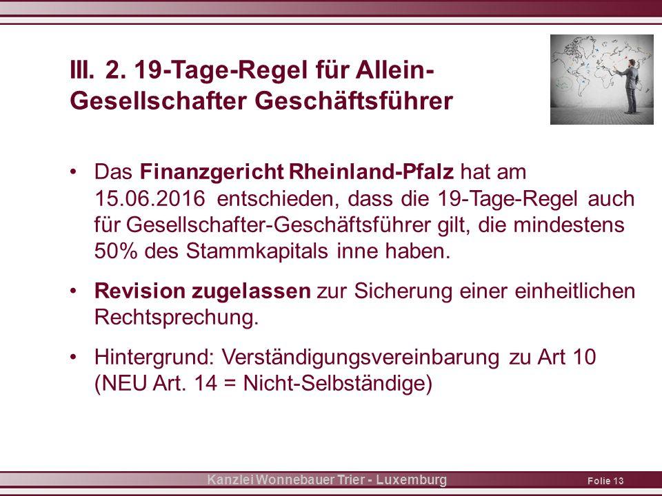 Folie 13 Kanzlei Wonnebauer Trier - Luxemburg III.