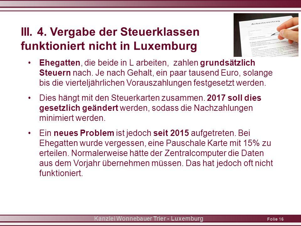 Folie 16 Kanzlei Wonnebauer Trier - Luxemburg III.