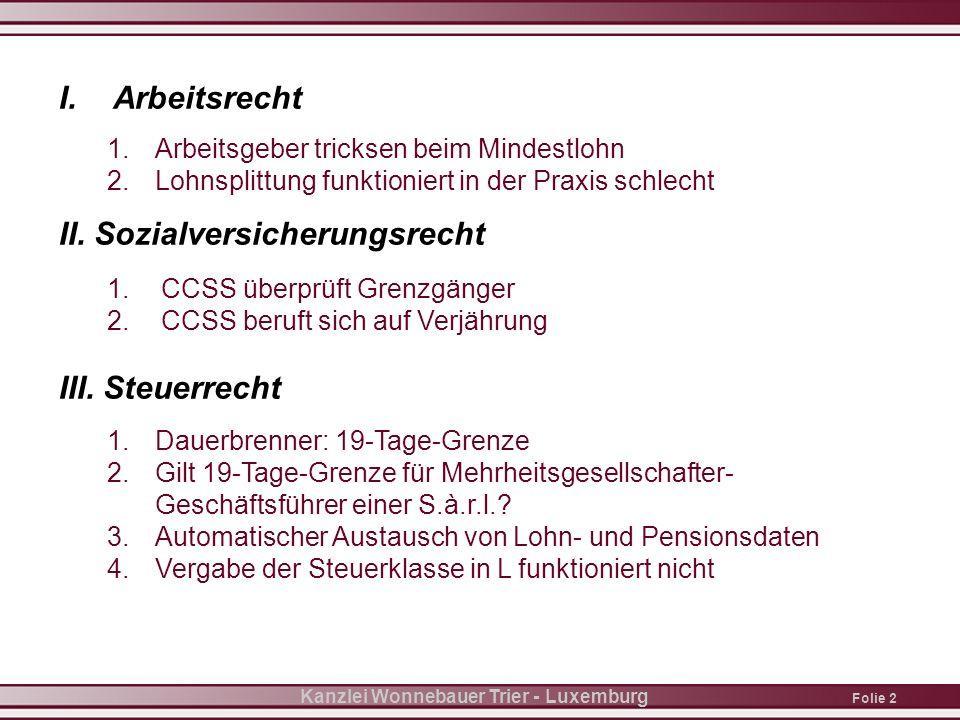 Folie 3 Kanzlei Wonnebauer Trier - Luxemburg I.1.