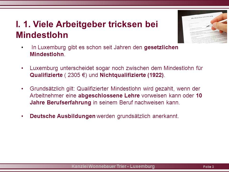 Folie 3 Kanzlei Wonnebauer Trier - Luxemburg I. 1.