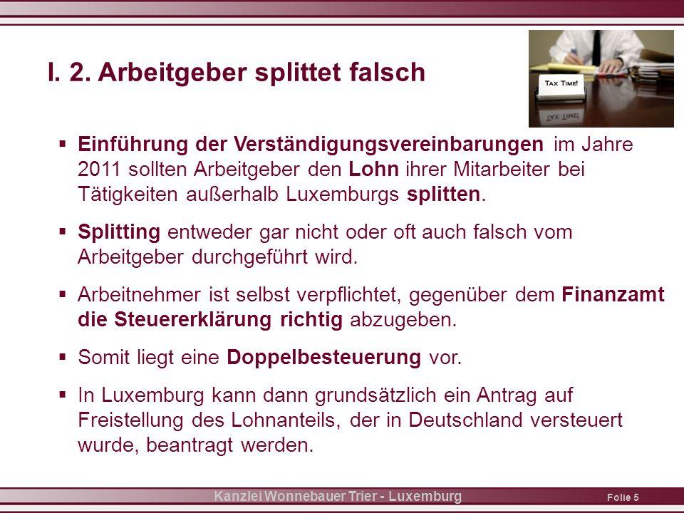 Folie 5 Kanzlei Wonnebauer Trier - Luxemburg I. 2.