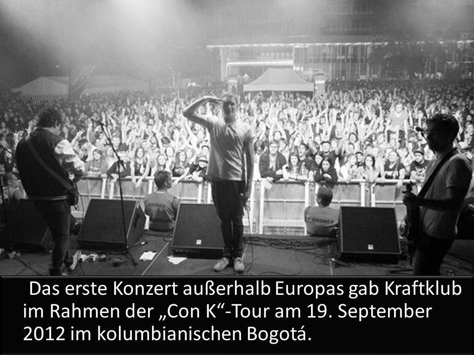 """Das erste Konzert außerhalb Europas gab Kraftklub im Rahmen der """"Con K -Tour am 19."""