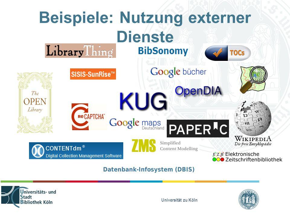 Universität zu Köln Beispiele: Nutzung externer Dienste
