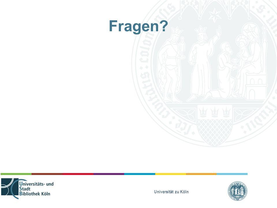 Universität zu Köln Fragen?