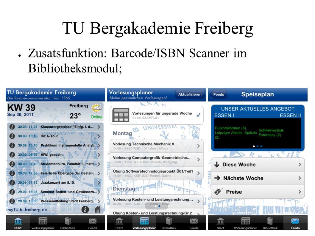 TU Bergakademie Freiberg ● Zusatsfunktion: Barcode/ISBN Scanner im Bibliotheksmodul;