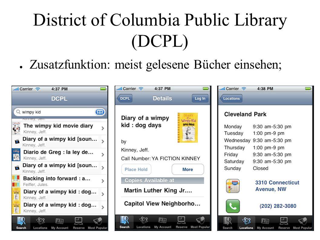 District of Columbia Public Library (DCPL) ● Zusatzfunktion: meist gelesene Bücher einsehen;