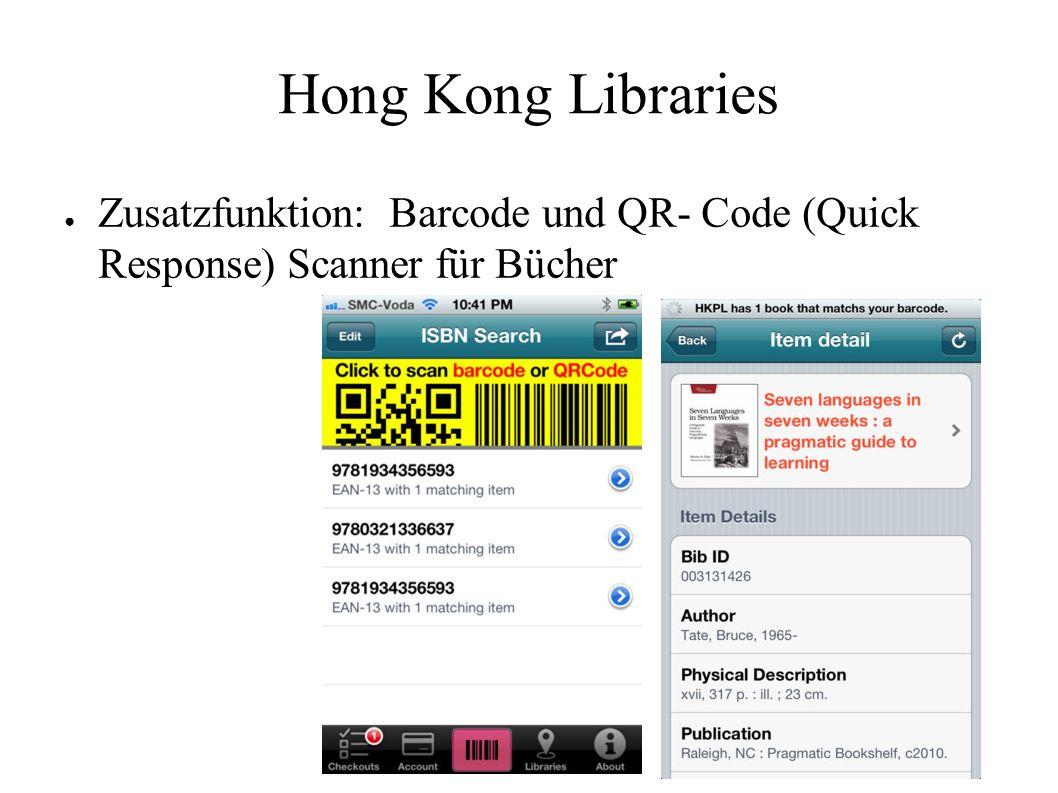 Hong Kong Libraries ● Zusatzfunktion: Barcode und QR- Code (Quick Response) Scanner für Bücher
