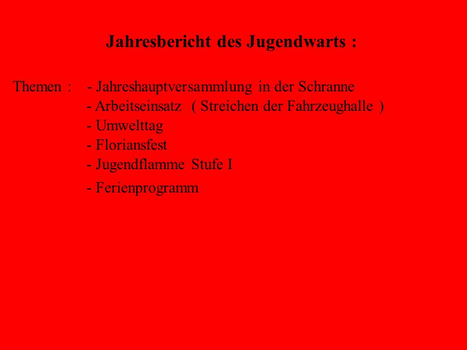 Jugendflamme Stufe 1 Abnahme am : 24.05.2006 Aufgaben : Notruf – Absetzen.