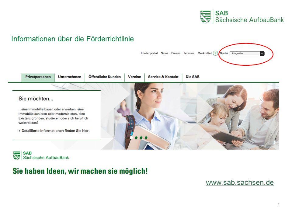 4 Informationen über die Förderrichtlinie www.sab.sachsen.de