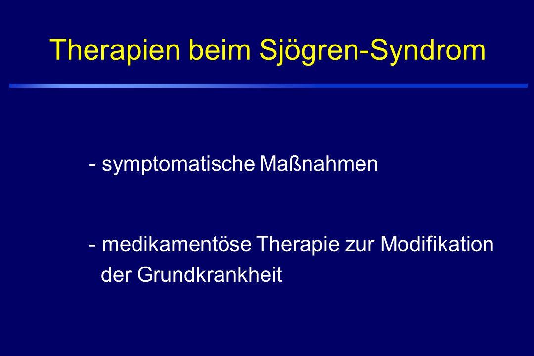 Therapien beim Sjögren-Syndrom - medikamentöse Therapie zur Modifikation der Grundkrankheit - symptomatische Maßnahmen