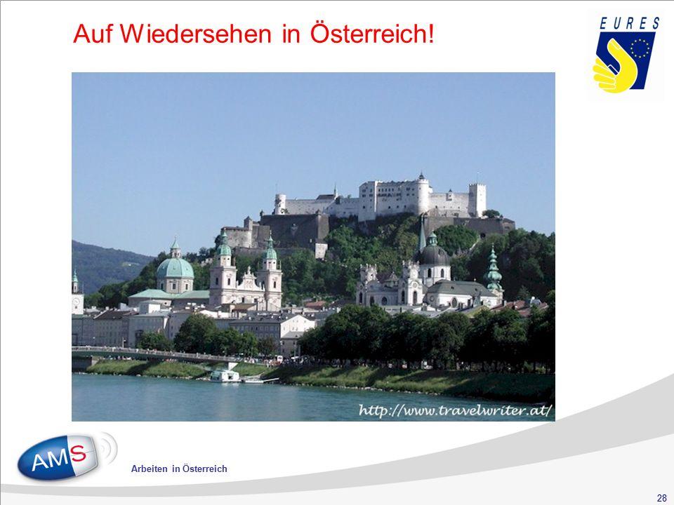 28 Arbeiten in Österreich Auf Wiedersehen in Österreich!