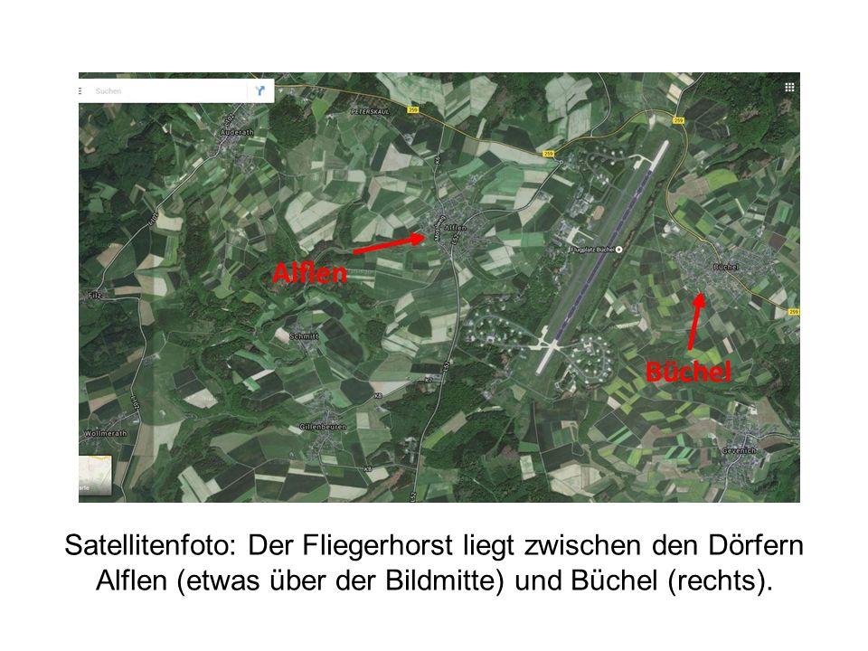Satellitenfoto: Der Fliegerhorst liegt zwischen den Dörfern Alflen (etwas über der Bildmitte) und Büchel (rechts).