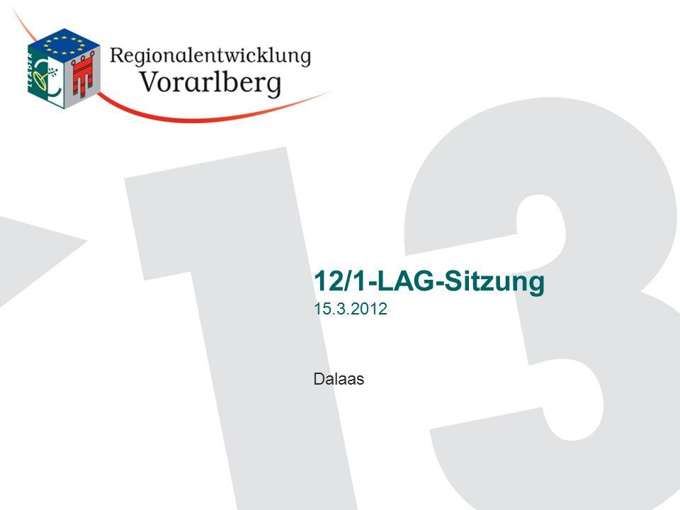 Dalaas 12/1-LAG-Sitzung 15.3.2012